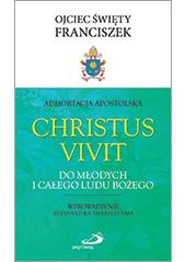 Adhortacja Apostolska Christus vivit. Do młodych i całego Ludu Bożego