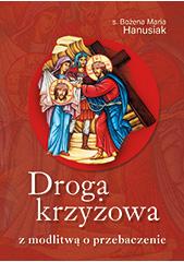 Droga krzyżowa z modlitwą o przebaczenie
