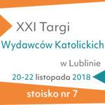 Targi Wydawców Katolickich Lublin