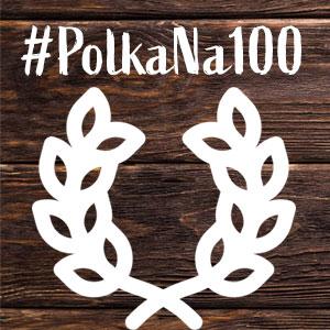 #polkana100