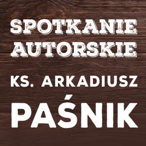Spotkanie z ks. Arkadiuszem Paśnikiem we Wrocławiu