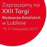 22. Targi Wydawców Katolickich w Lublinie