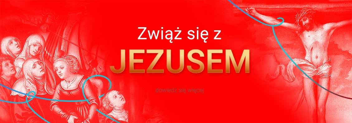 #Zwiąż się z Jezusem