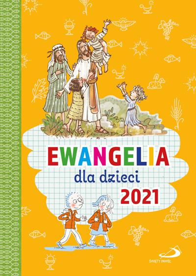Ewangelia dla dzieci 2021