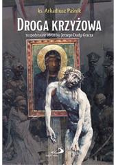 Droga krzyżowa na podstawie obrazów J. Dudy-Gracza