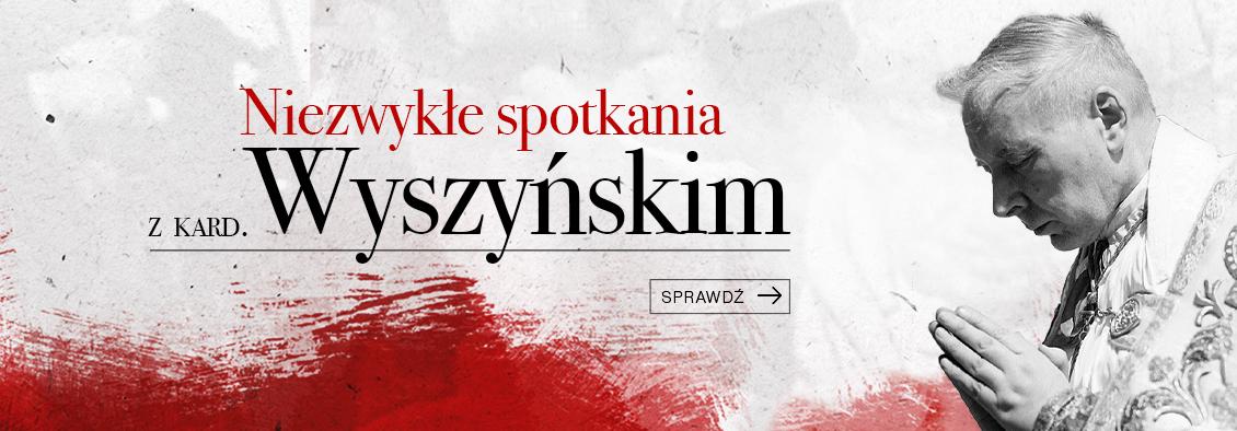 Niezwykłe spotkania z Kardynałem Wyszyńskim